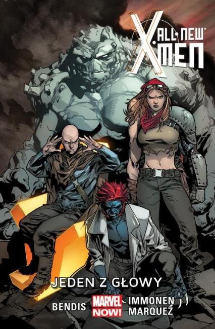 All New X-Men Tom 5 Jeden z głowy - Bendis Brian M., Immonen Stuart, Marquez David | okładka