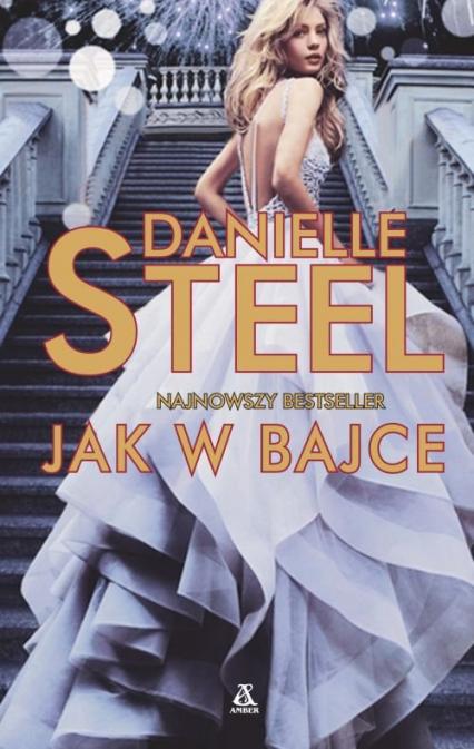 Jak w bajce - Danielle Steel   okładka