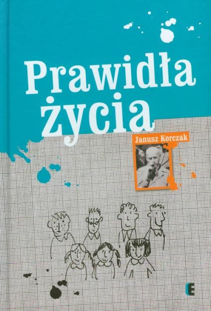 Prawidła życia - Janusz Korczak | okładka