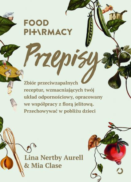 Food Pharmacy Przepisy -  Lina Nertby Aurell,  Mia Clase | okładka