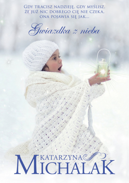 Gwiazdka z nieba - Katarzyna Michalak | okładka