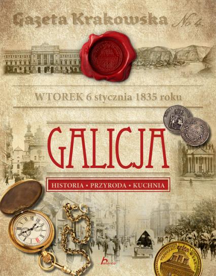 Galicja Historia Przyroda Kuchnia -  | okładka