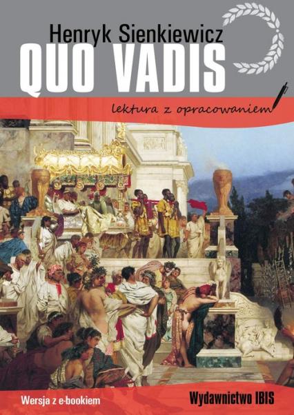 Quo vadis lektura z opracowaniem - henryk Sienkiewicz | okładka