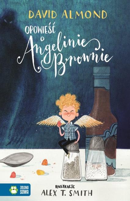 Opowieść o Angelinie Brownie - David Almond | okładka