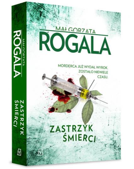 Zastrzyk śmierci - Małgorzata Rogala | okładka