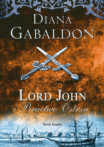 Lord John i Bractwo Ostrza - Diana Gabaldon   okładka