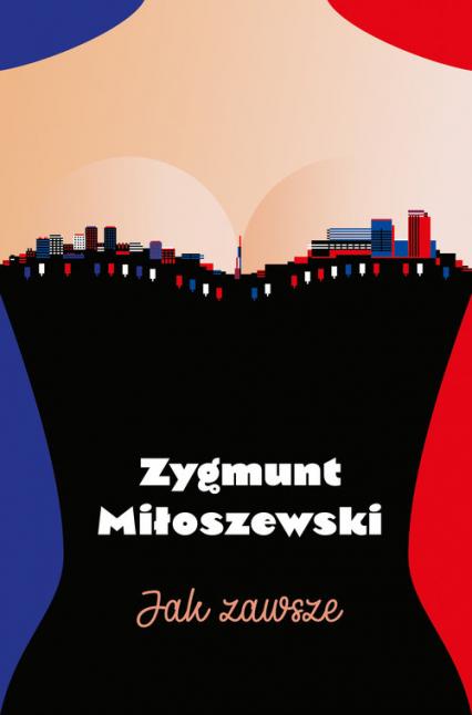 Jak zawsze - Zygmunt Miłoszewski | okładka