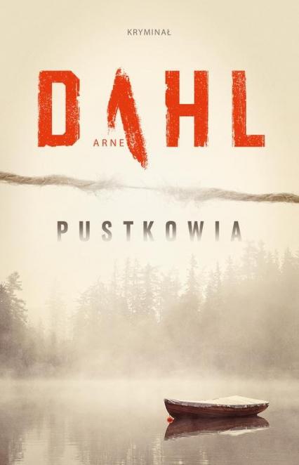 Pustkowia - Arne Dahl | okładka