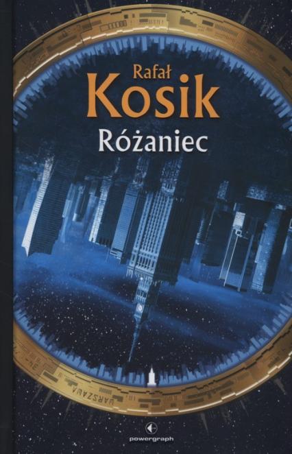 Różaniec - Rafał Kosik | okładka