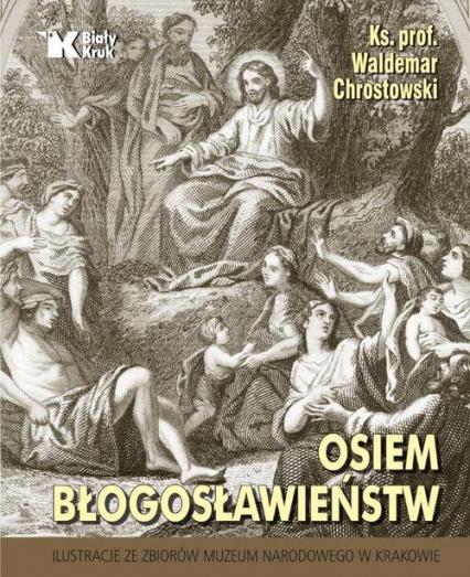 Osiem błogosławieństw - Waldemar Chrostowski | okładka
