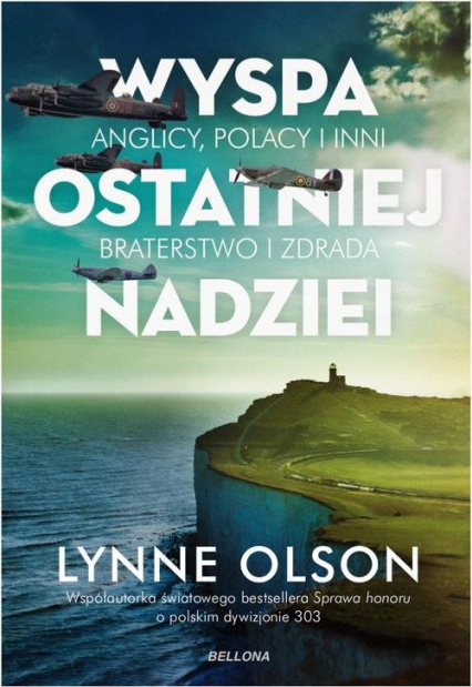 Wyspa ostatniej nadziei - Lynne Olson | okładka