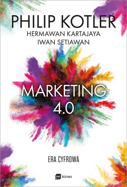 Marketing 4.0 - Kotler Philip, Kartajaya Hermawan, Setiawan Iwan | okładka