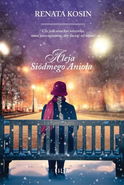 Aleja Siódmego Anioła - Renata Kosin | okładka