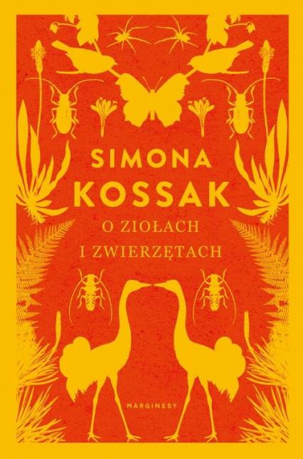 O ziołach i zwierzętach - Simona Kossak   okładka
