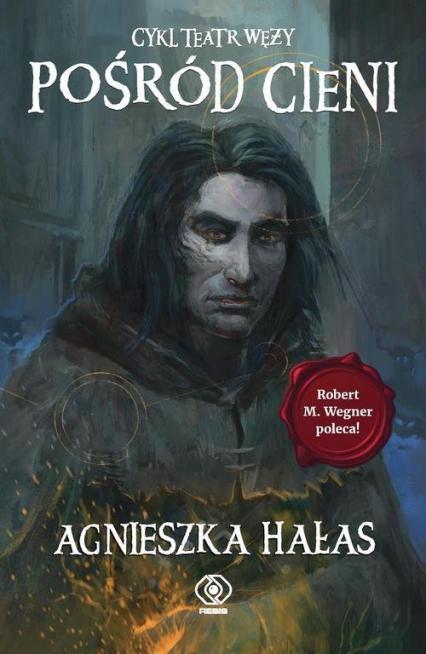 Teatr węży 2 Pośród cieni - Agnieszka Hałas | okładka