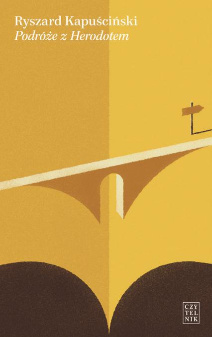 Podróże z Herodotem - Ryszard Kapuściński | okładka