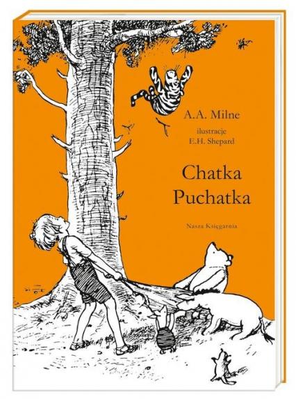 Chatka Puchatka - Milne Alan Alexander | okładka