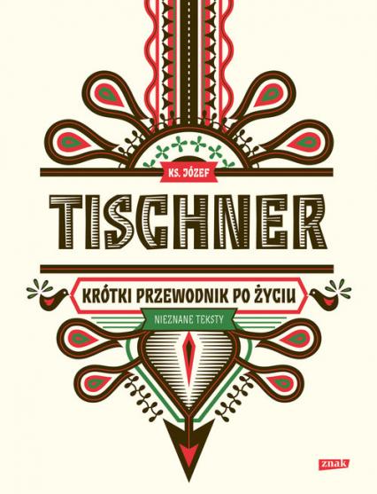 Krótki przewodnik po życiu - Józef Tischner | okładka