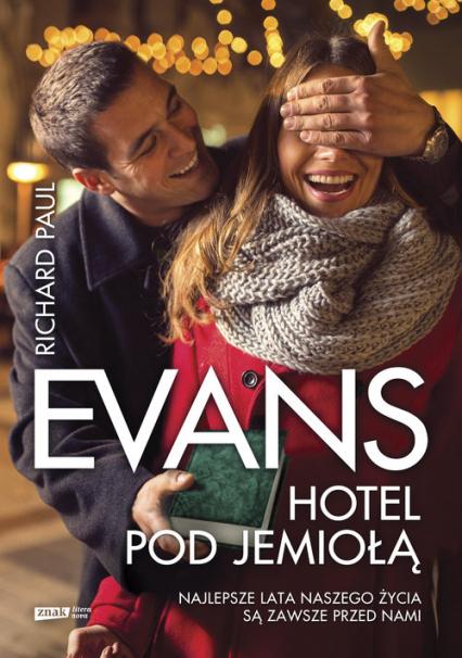 Hotel pod jemiołą - Richard Paul Evans | okładka