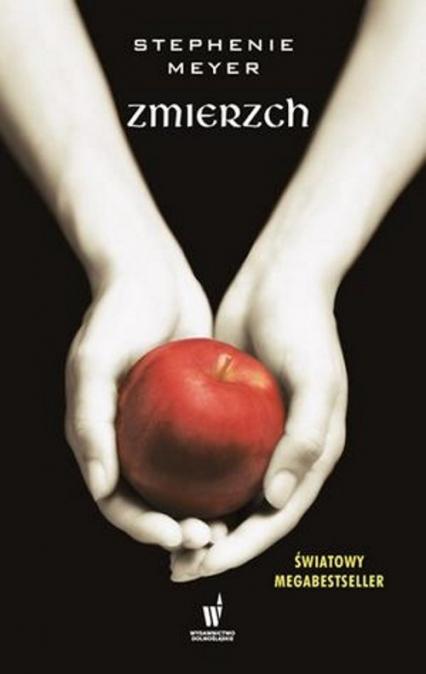 Zmierzch - Stephenie Meyer | okładka