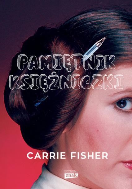 Pamiętnik księżniczki - Carrie Fisher | okładka