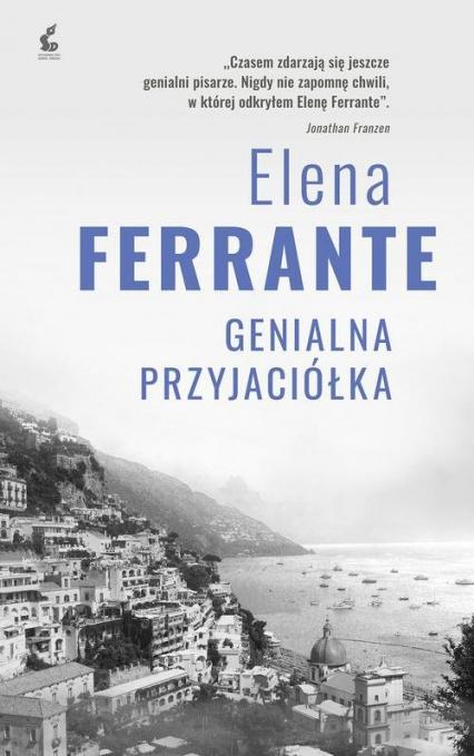 Genialna przyjaciółka - Elena Ferrante   okładka