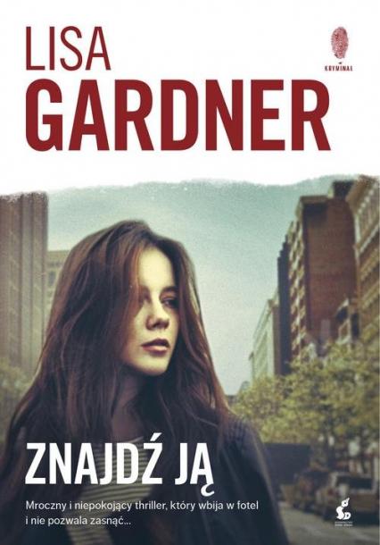 Znajdź ją - Lisa Gardner | okładka