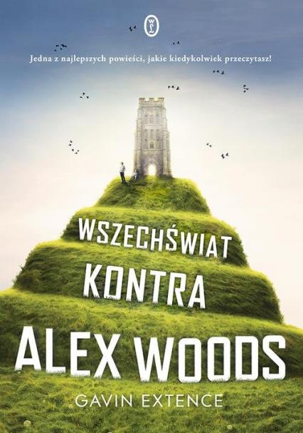 Wszechświat kontra Alex Woods - Gavin Extence | okładka