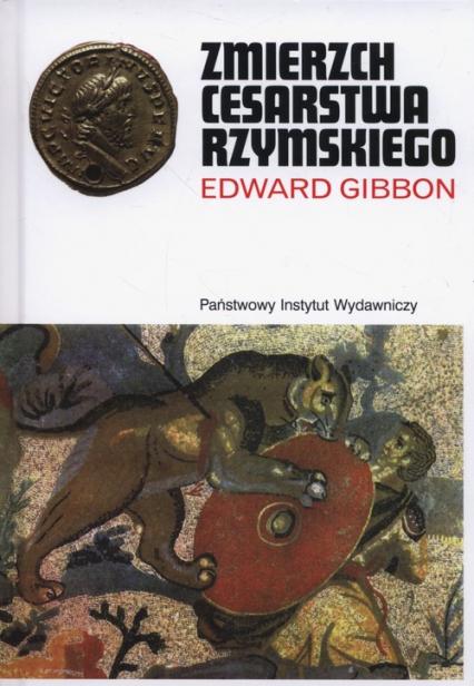 Zmierzch cesarstwa rzymskiego Tom 1 i 2 - Edward Gibbon | okładka