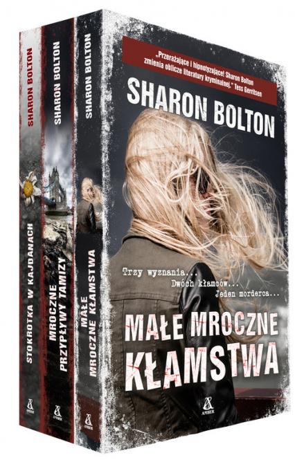 Małe mroczne kłamstwa / Mroczne przypływy Tamizy / Stokrotka w kajdanach Pakiet - Sharon Bolton | okładka