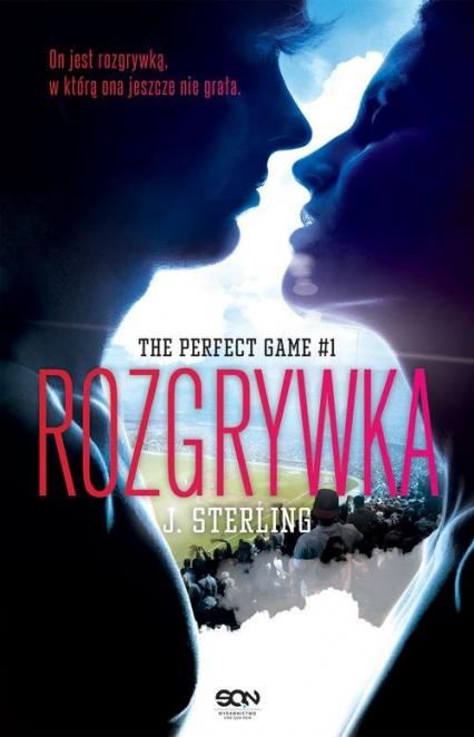 Rozgrywka The Perfect Game 1 - J. Sterling | okładka