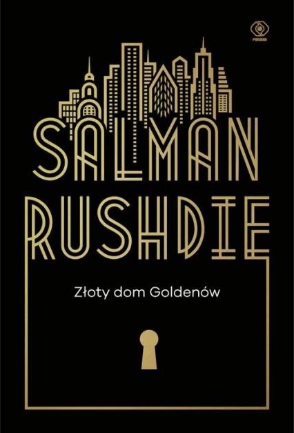 Złoty dom Goldenów - Salman Rushdie | okładka