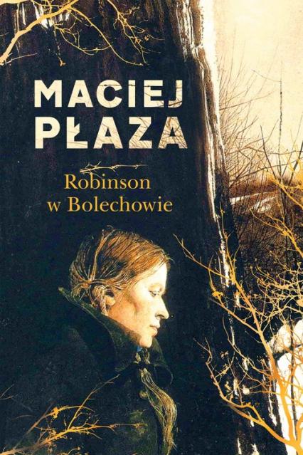 Robinson w Bolechowie - Maciej Płaza | okładka