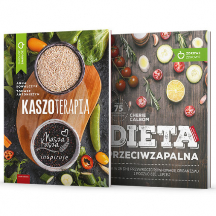 Dieta przeciwzapalna / Kaszoterapia Pakiet - Cherie Calbom, Anna Kowalczyk, Tomasz Antoniszyn | okładka