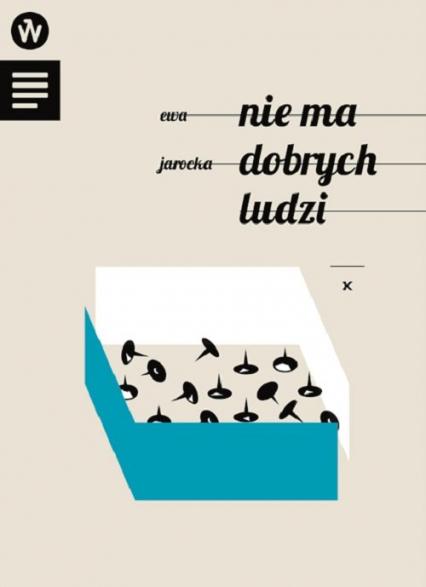 Nie ma dobrych ludzi - Ewa Jarocka   okładka