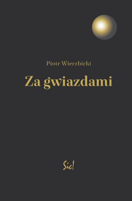 Za gwiazdami - Piotr Wierzbicki | okładka