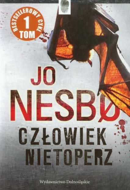 Człowiek nietoperz Tom 1 - Jo Nesbo   okładka
