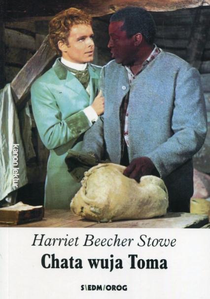 Chata wuja Toma - Beecher Stowe Harriet | okładka