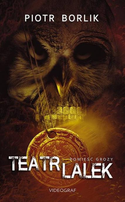 Teatr Lalek - Piotr Borlik | okładka