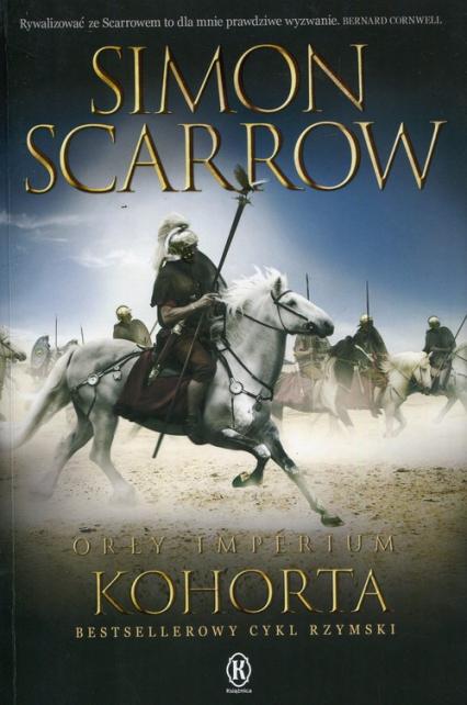 Orły imperium 12 Kohorta - Simon Scarrow | okładka