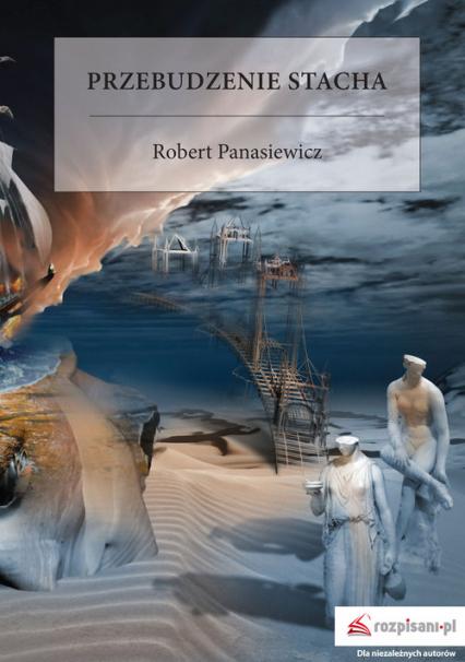 Przebudzenie Stacha - Robert Panasiewicz   okładka