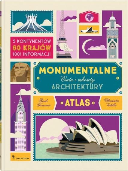 Monumentalne Cuda i rekordy architektury - Tavernier Sarah, Verhille Alexandre   okładka