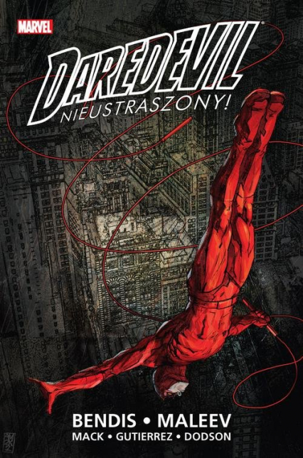 Daredevil Tom 1 Nieustraszony - Bendis Brian Michael, Mack David, Maleev Alex | okładka