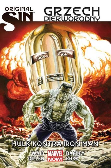 Original Sin Grzech pierworodny Hulk kontra Iron Man - Waid Mark, Gillen Kieron, Bagley Mark, Ross Luke | okładka