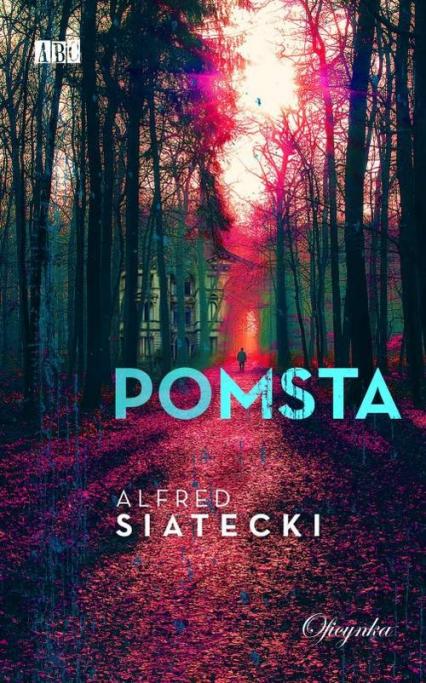 Pomsta - Alfred Siatecki | okładka