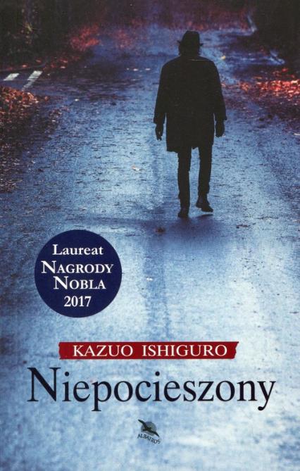 Niepocieszony - Kazuo Ishiguro | okładka