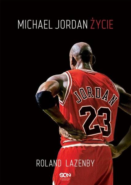 Michael Jordan Życie - Roland Lazenby | okładka
