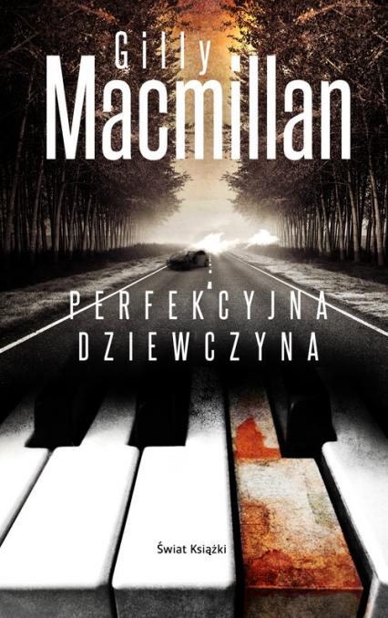 Perfekcyjna dziewczyna - Gilly Macmillan | okładka