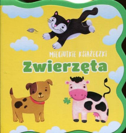 Mięciutkie książeczki Zwierzęta - Urszula Kozłowska | okładka