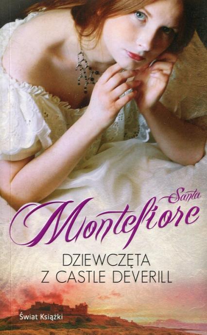Dziewczęta z Castle Deverill - Santa Montefiore | okładka
